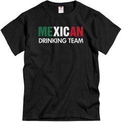 Mexican Drinking Team