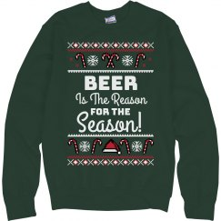 Beer Is The Reason For The Season