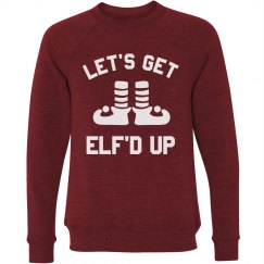 Let's Get Elf'd Up Xmas Sweater