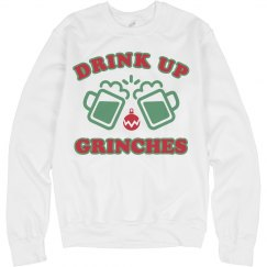 Drink Up Grinches Xmas Sweater