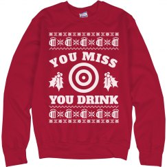You Miss You Drink Ugly Sweater