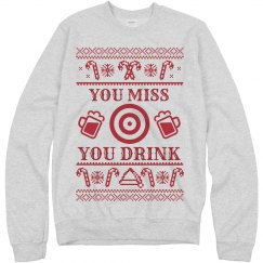 You Miss Drinking Christmas Sweater