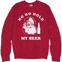 Ho Ho Hold My Beer Xmas Sweater