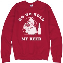 Ho Ho Hold My Beer Xmas Sweater