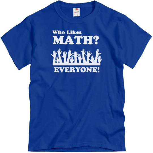 Everyone Like Math