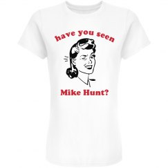 Have You Seen Mike Hunt?
