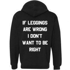 Funny If Leggings Are Wrong