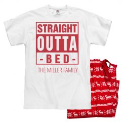 Straight Outta Bed Christmas