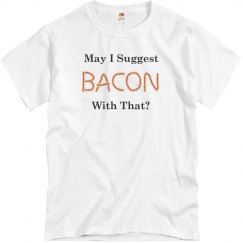 May I Suggest Bacon?