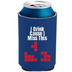 Drink Cuz I Miss This