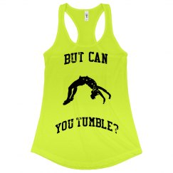 But Can You Tumble?
