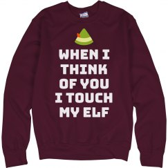 When I Think Of You I Touch My Elf