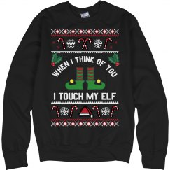 I Touch My Elf Ugly Sweater