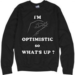I'm Optimistic