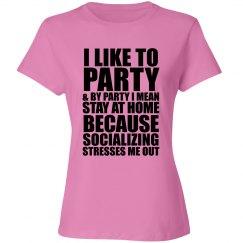 I Like To Party Shirt