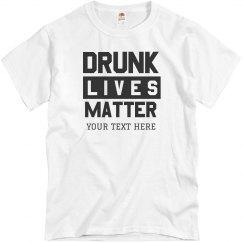 Drunk Lives Matter Spring Break