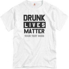 Drunk Lives Matter Spring Break