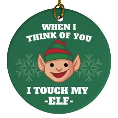 Touch My Elf Xmas Ornament