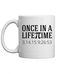 Once In A Lifetime Mug