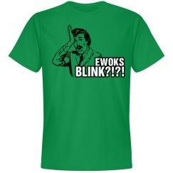 Ewoks Blink? WHAT?