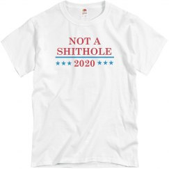 Not A Shithole President 2020