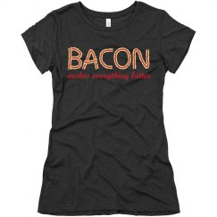 Bacon Makes It Better
