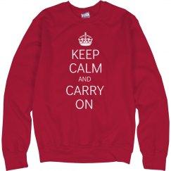 Keep Calm Crew Sweatshirt