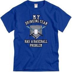 Drinking/Baseball Problem