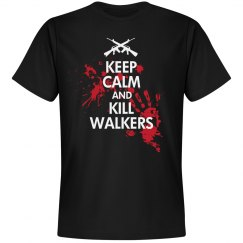 Keep Calm & Kill Walkers