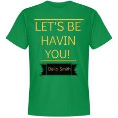 Lets Be Havin You