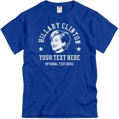 Custom Political Shirts Hillary