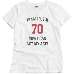 Finally i'm 70