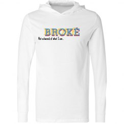 Brokē Not Ashamed