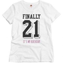 Finally 21 Custom Birthday