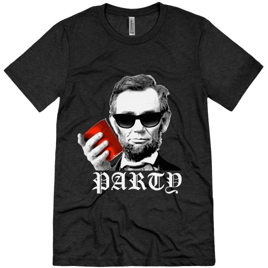 c8ef13646e680 Abe Lincoln Party Unisex Triblend T-Shirt
