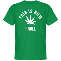 How I Roll Weed
