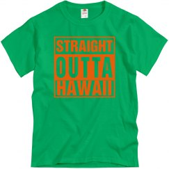 Straight Outta Hawaii T-Shirt