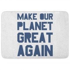 Make our planet great again blue bath mat.