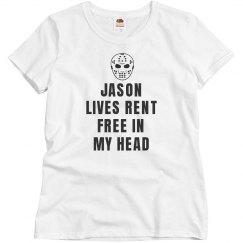 Jason Lives Rent Free T-Shirt