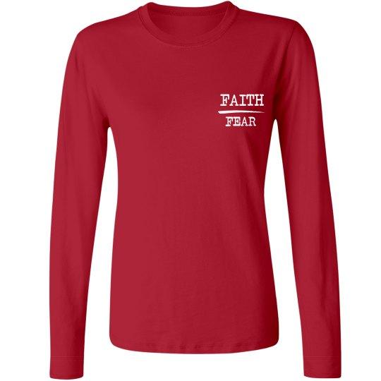 Faith Over Fear Ladies Long Sleeve Shirt