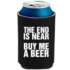 The End Is Near Buy Beer
