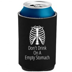 Don't Drink On A Empty...