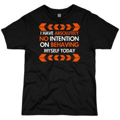 No Intention On Behaving