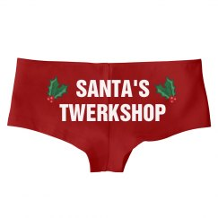 I Came From Santa's Twerkshop