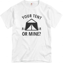 Your Tent Or Mine?