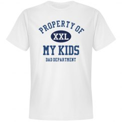 Dad Property Of My Kids