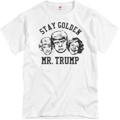 Stay Golden Trump Fake News