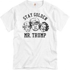 Stay Golden Trump Fake News