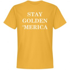 Funny Stay Golden 'Merica