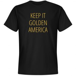 Funny Keep It Golden America
